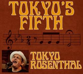 Tokyo's Fifth by Tokyo Rosenthal