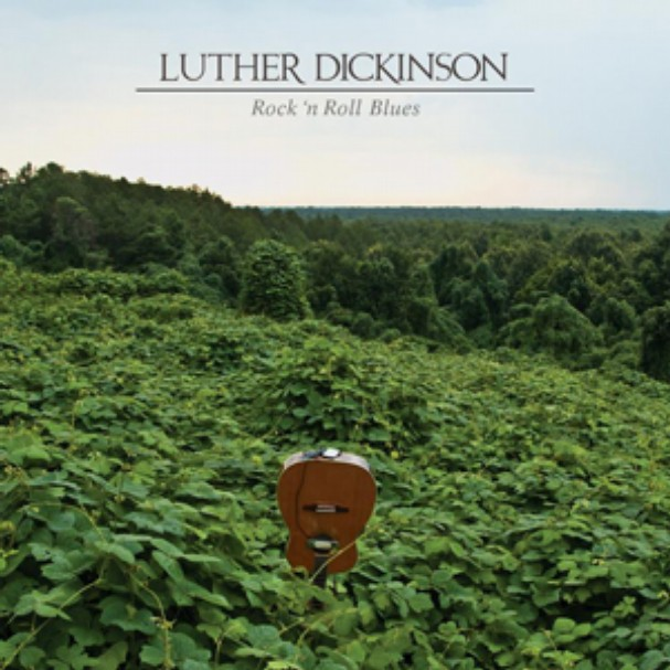 Luther Dickinson – Rock 'n Roll Blues