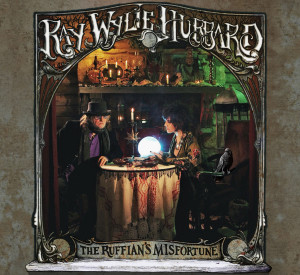 Ray Wylie Hubbard Ruffian's Misfortune