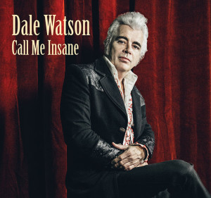 Dale Waton Call Me Insane
