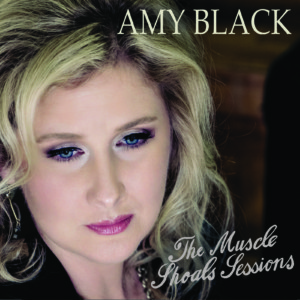 Amy Black - The Muscle Shoals Sessions