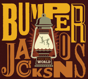 Bumper Jacksons Too Big World
