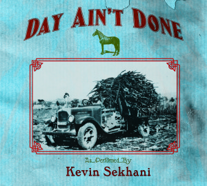 Kevin Sekhani Day Ain't Done