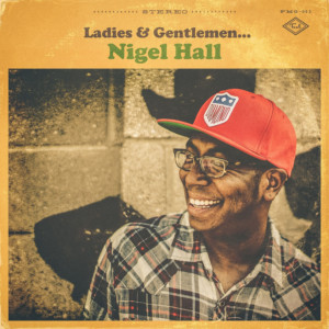 Ladies and Gentlemen Nigel Hall