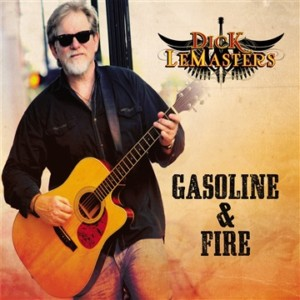 dick lemasters gasoline and fire