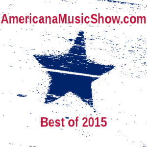 Americana Music Show Best of 2015