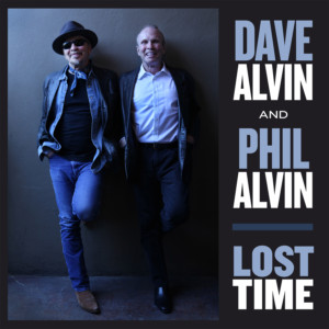 Dave Alvin Phil Alvin Lost Time