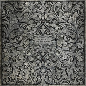 Turnpike Troubadours - self-titled