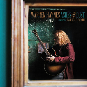 warren haynes ashes and dust