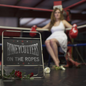 The Honeycutters - On The Ropes