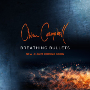 Breathing Bullets by Owen Campbell