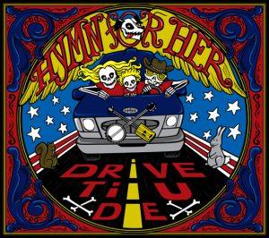 Hymn For Her - Drive Til U Die