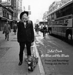 Jubal Clark The Man And His Music
