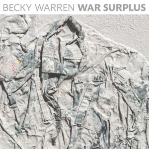 Becky Warren - War Surplus
