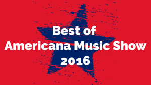 Best of Americana Music Show 2016
