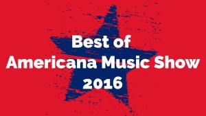 Best of Americana Music Show 2016