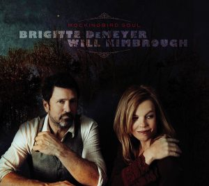 Brigitte DeMeyer and Will Kimbrough - Mockingbird Soul