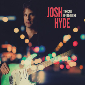 Josh Hyde - The Call Of The Night