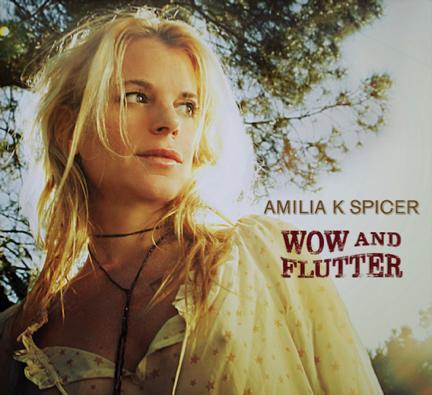 Amilia K. Spicer Wow & Flutter