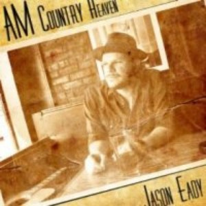 Jason Eady - AM Country Heaven