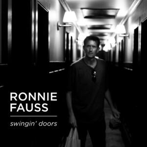 Ronnie Fauss - Swingin' Doors