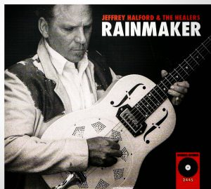 Jeffrey Halford - Rainmaker