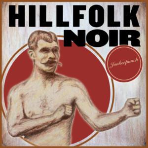 Junkerpunch by Hillfolk Noir cover