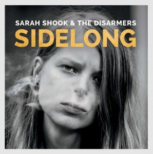 Sarah Shook and the Disarmers - Sidelong cover