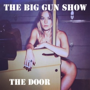 The Door by The Big Gun Show