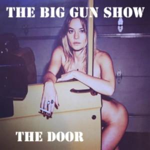 The Door by The Big Gun Show