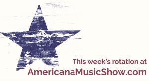 Americana Music Show Rotation