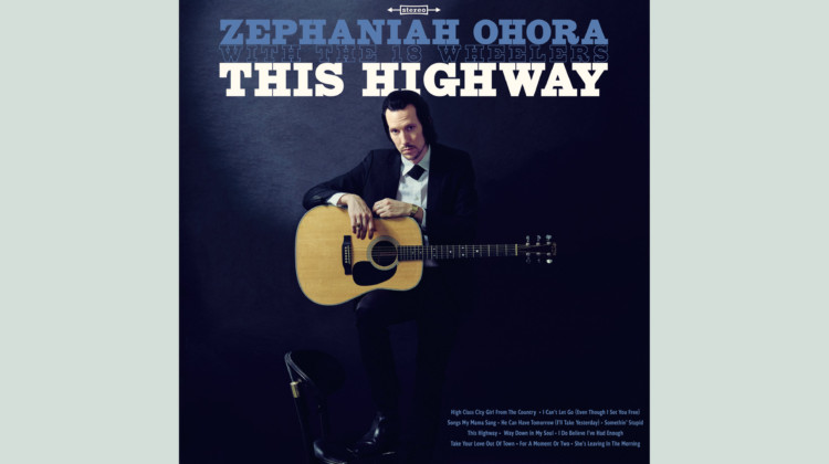 Review: This Highway by Zephaniah Ohora & The 18 Wheelers