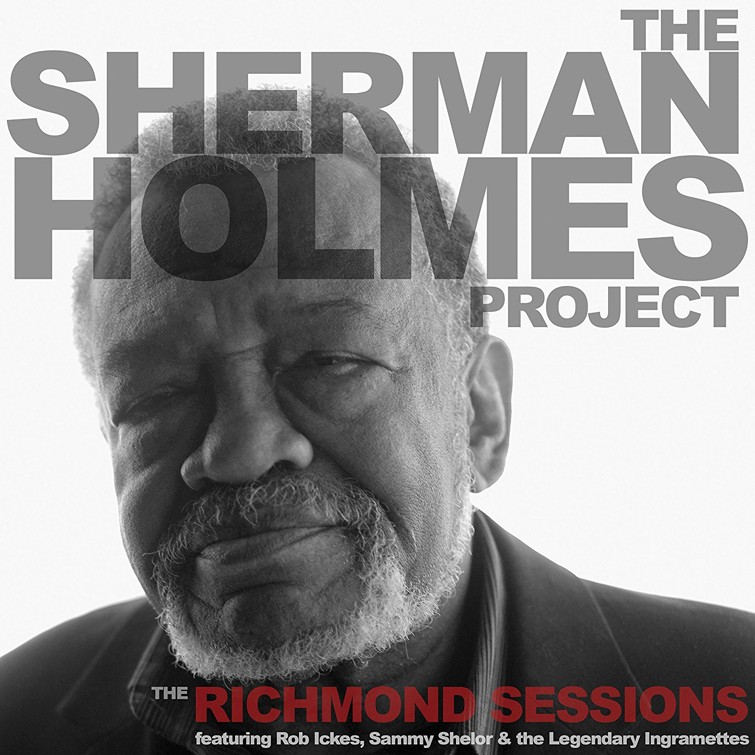 The Sherman Holmes Project - The Richmond Sessions