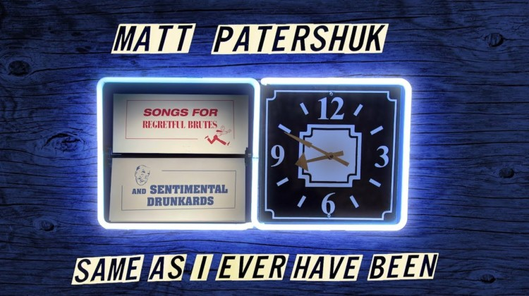 Review: Same As I Ever Have Been by Matt Patershuk