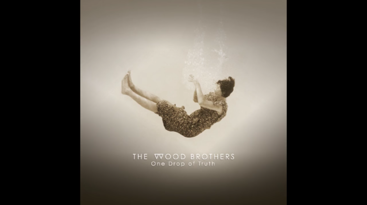 """River Takes The Town"" by The Wood Brothers"