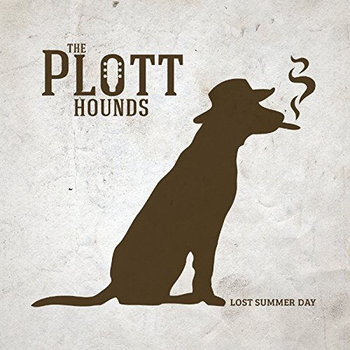 Plott Hounds - Lost Summer Day