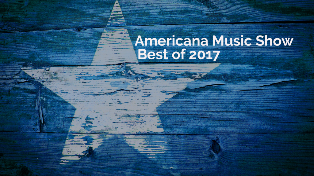 Best Of Americana Music Show 2017