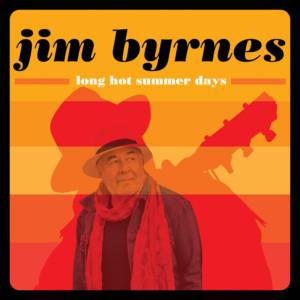 Long Hot Summer Days by Jim Byrnes