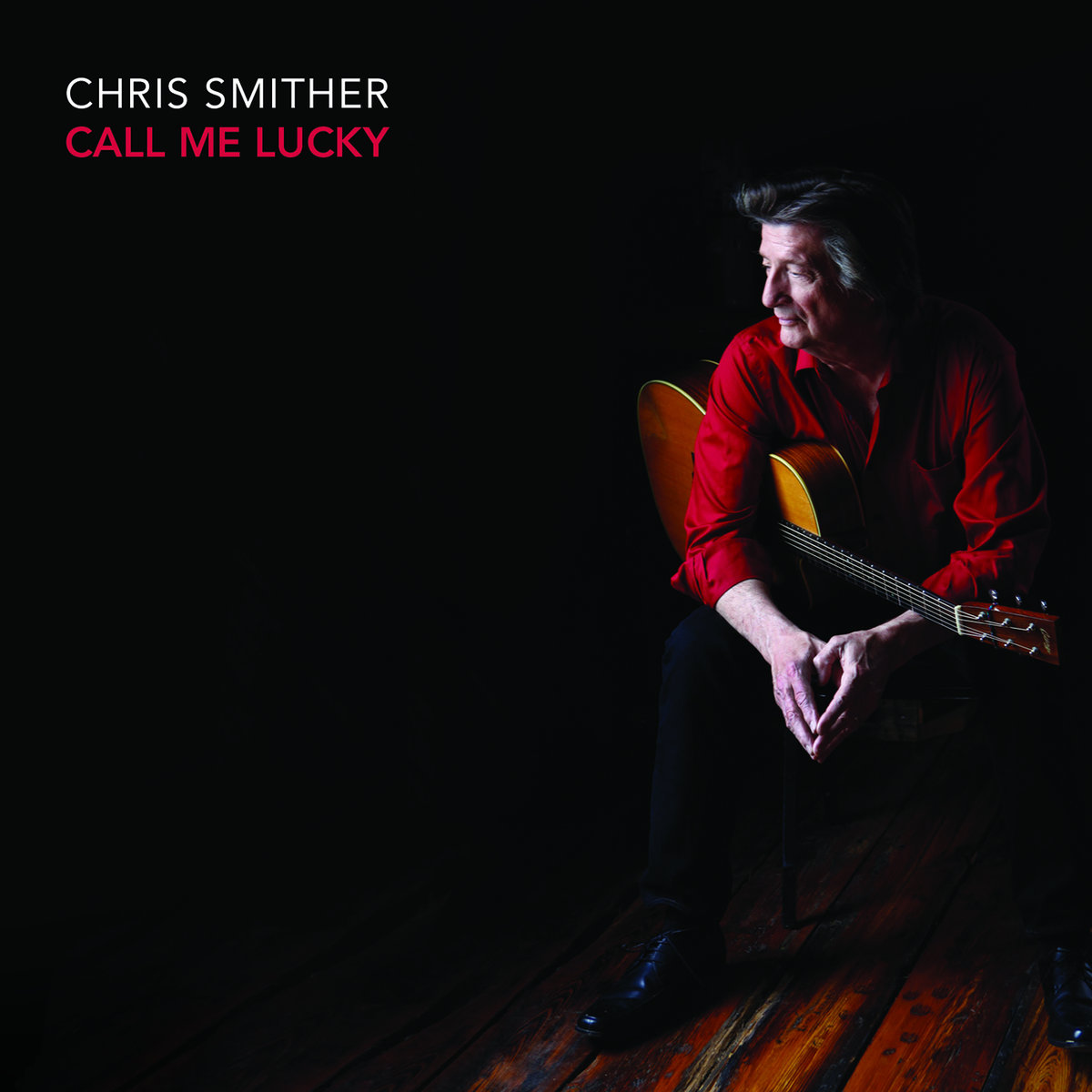 Image result for Chris Smither- Call Me Lucky