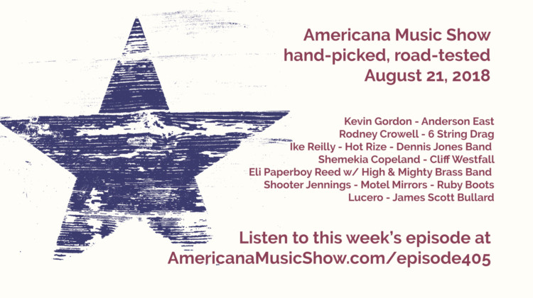 Episode 405 of the Americana Music Show