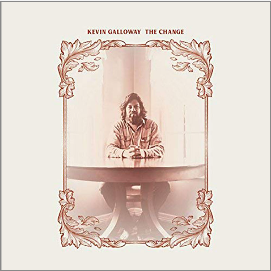 Review: The Change by Kevin Galloway - Americana Music Show